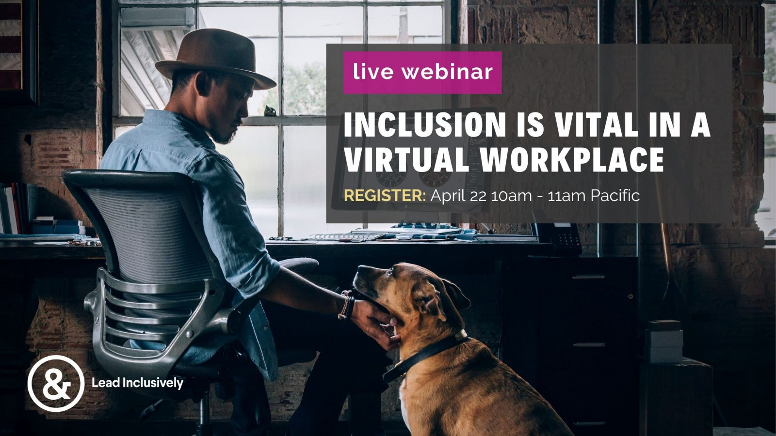 Virtual Workplace - Webinar - Lead Inclusively