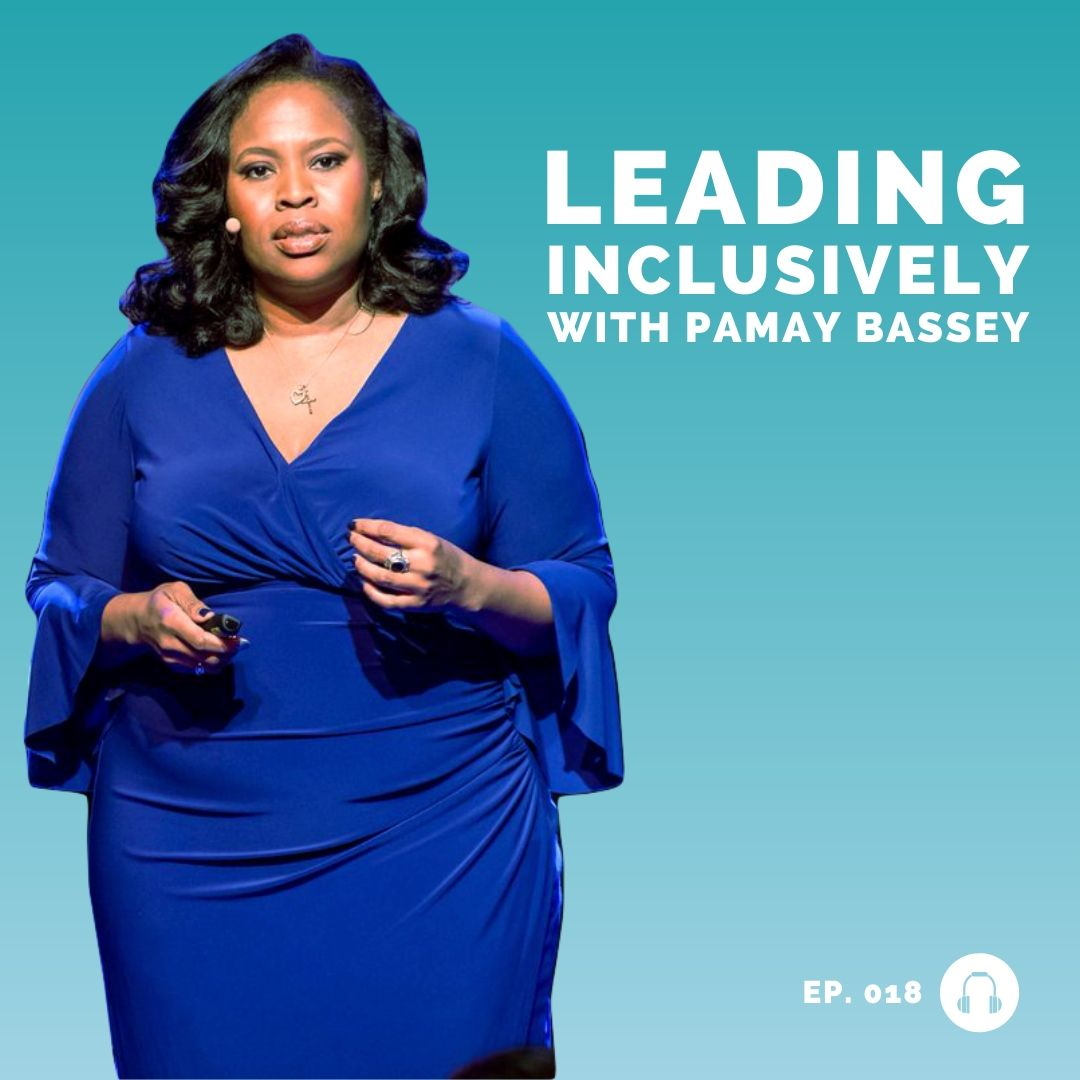 pamay bassey - kraft heinz - learning at work - lead inclusively podcast