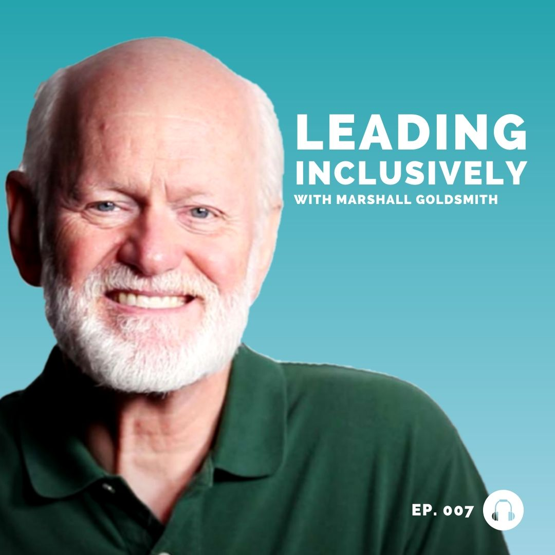 marshall goldsmith - how women rise - leadership podcast